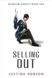 (SELLING OUT ) BY Robson, Justina (Author) Paperback Published on (10 , 2007)
