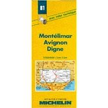 Carte routière : Montélimar - Avignon - Digne, 81, 1/200000 (Anglais) de Carte Michelin ( 7 mai 1980 )