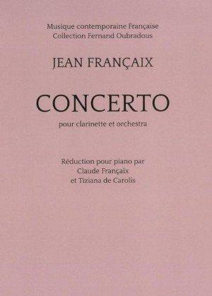 Jean Francaix: Concerto for Clarinet (Piano Reduction)