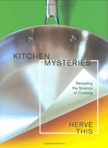 Kitchen Mysteries: Revealing the Science of Cooking (Arts and Traditions of the Table: Perspectives on Culinary History) by Herv?? This (2007-11-15)