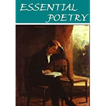 The Essential Poetry Anthology (21 books) [Illustrated] (English Edition)