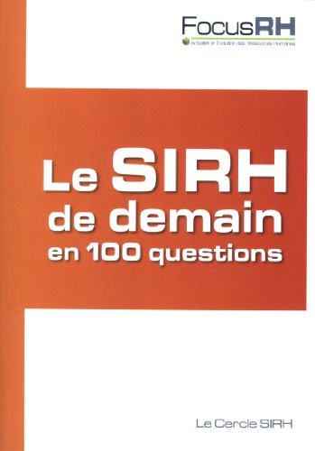 Le SIRH de demain en 100 questions