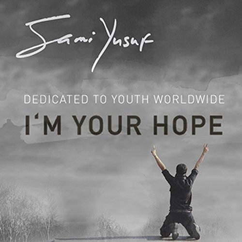 I'm Your Hope