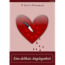 F. Scott Fitzgerald: Eine delikate Angelegenheit
