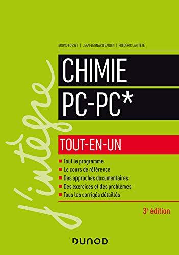 Chimie tout-en-un PC-PC* - 3e éd. par  Bruno Fosset, Jean-Bernard Baudin, Frédéric Lahitète