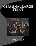Germinal - Large Print d'Emile Zola