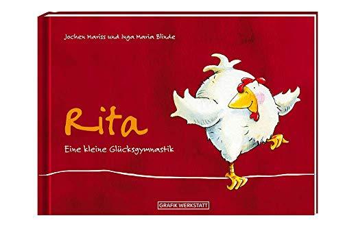 Rita: Eine kleine Glücksgymnastik