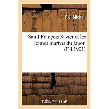 Saint François Xavier et les jeunes martyrs du Japon
