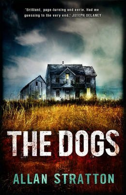 [(The Dogs)] [By (author) Allan Stratton] published on (February, 2015)