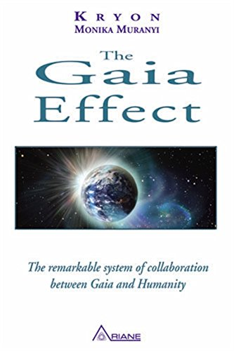 The Gaia Effect par Kryeon & Monika Muranyi