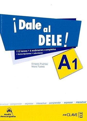 Dale al DELE A1 por Nitzia Tudela Ernesto Puertas