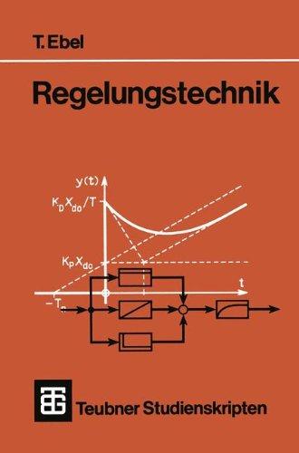 Teubner Studienskripten, Bd.57, Regelungstechnik (Teubner Studienskripte Technik)