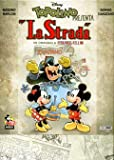 La Strada - Topolino Super Deluxe Edition