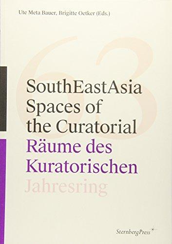 SouthEastAsia: Spaces of the Curatorial/Räume des Kuratorischen