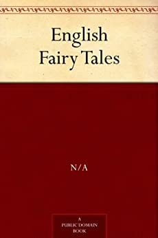 English Fairy Tales by [JACOBS, JOSEPH]