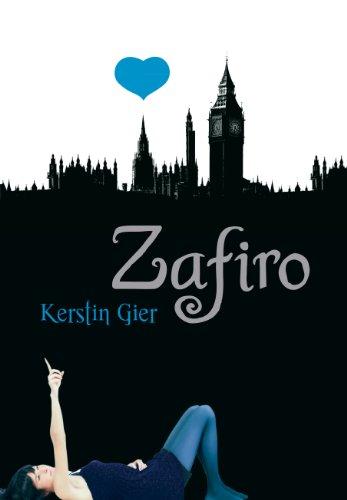 Zafiro (Rubí 2) por Kerstin Gier
