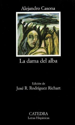 La dama del alba (Letras Hispánicas) por Alejandro Casona