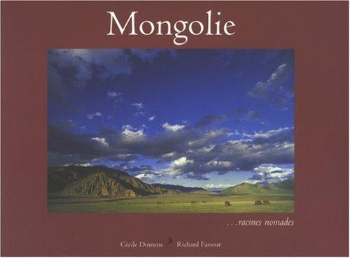 Descargar Libro Mongolie... racines nomades de Cécile Domens