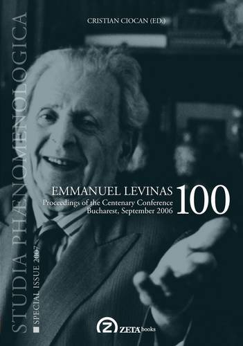 Emmanuel Levinas 100: Studia Phaenomenologica, Special Issue 2007