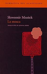 La mosca par Slawomir Mrozek