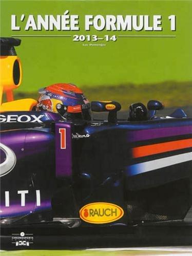 L'année formule 1 : 2013-2014 par Luc Domenjoz