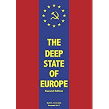 The Deep State of Europe: Requiem for a Dream (English Edition)