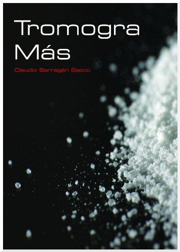 Tromogra Más por Claudio Barragán Sacco