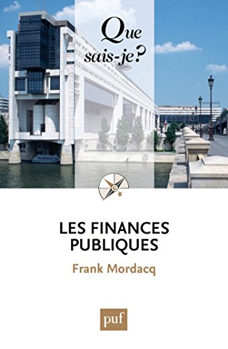 Les finances publiques: « Que sais-je ? » n° 3908