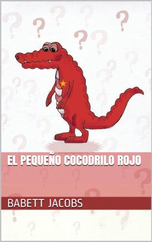 El pequeño cocodrilo rojo