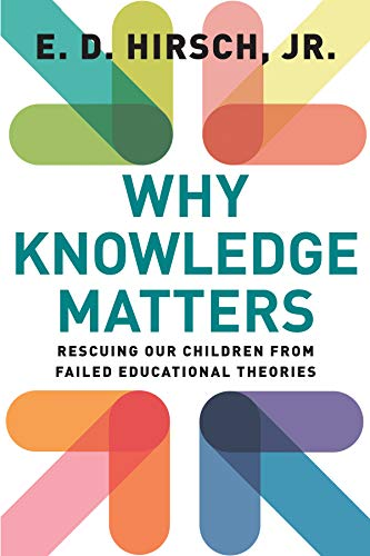 PDF Descargar Why Knowledge Matters: Rescuing Our Children from Failed Educational Theories