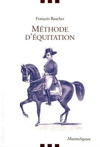 Méthode d'équitation basée sur de nouveaux principes par François Baucher