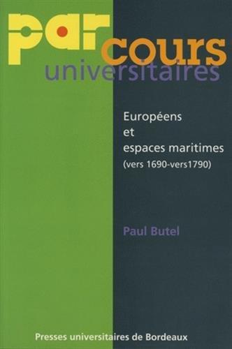 Europens et espaces maritimes (vers 1690 - vers 1790)