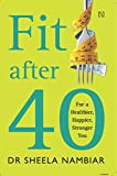 #8: Fit after Forty: For a Healthier, Happier, Stronger You