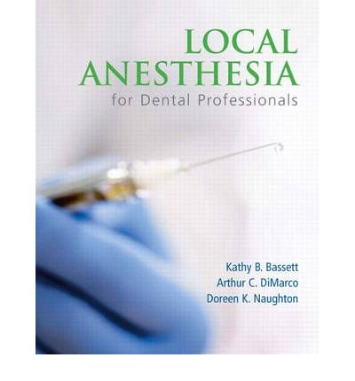 (LOCAL ANESTHESIA FOR DENTAL PROFESSIONALS [WITH ACCESS CODE]) BY Bassett, Kathy B.(Author)Paperback Sep-2009