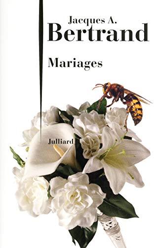 Mariages par Jacques André BERTRAND