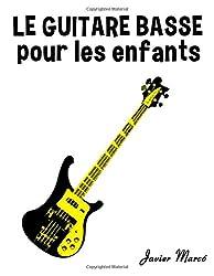 Le Guitare Basse pour les enfants: Chants de Noël, Musique Classique, Comptines, Chansons Folklorique et Traditionnelle!