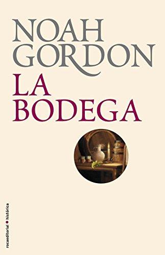 La bodega (BIBLIOTECA NOAH GORDON) por Noah Gordon