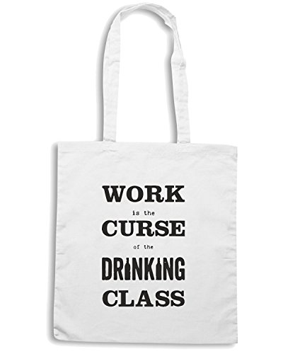 T-Shirtshock - Borsa Shopping CIT0255 work is the curse of the drinking class Bianco