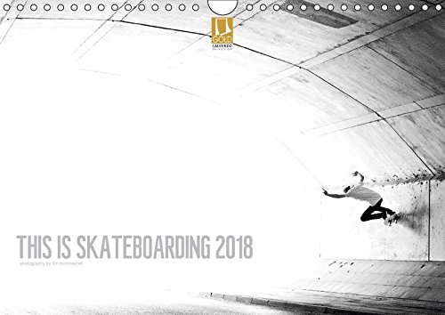 THIS IS SKATEBOARDING 2018 (Wandkalender 2018 DIN A4 quer): Skateboard Photography by Tim Korbmacher (Monatskalender, 14 Seiten ) (CALVENDO Sport) [Kalender] [Apr 01, 2017] Korbmacher Photography, Tim