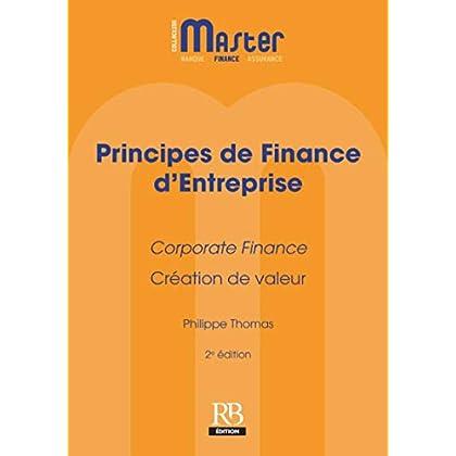 Principes de Finance d'Entreprise: Corporate Finance - Création de valeur