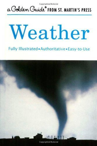 Weather (A Golden Guide from St. Martin's Press) by Paul E. Lehr (2001-04-14)