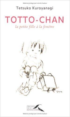 Totto-chan : la petite fille  la fentre de Tetsuko Kuroyanagi ,Olivier Magnani (Traduction) ( 20 avril 2006 )