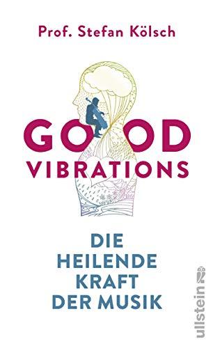 Good Vibrations: Die heilende Kraft der Musik
