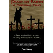 Peace On Earth - A Christmas Truce