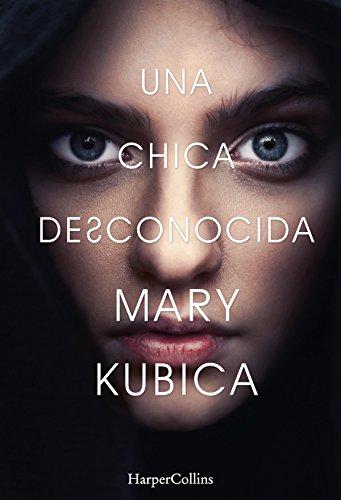 Una chica desconocida de [Kubica, Mary]