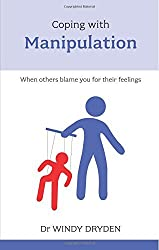 Coping with Manipulation by Windy Dryden (2011-09-01)