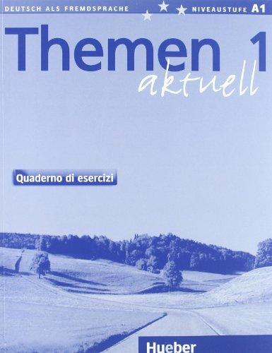 Themen aktuell. Kursbuch-Arbeitsbuch. Versione italiana. Per le Scuole superiori. Con CD Audio: 1