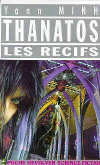 Thanatos, Tome 1 : Les rcifs