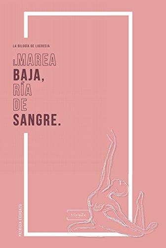 Marea baja, ría de sangre (La bilogía de Lucrecia nº 1) por Patricia Eguidazu