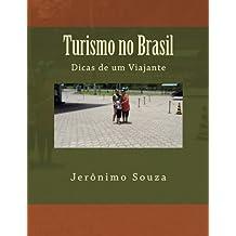 Turismo no Brasil: Dicas de um Viajante